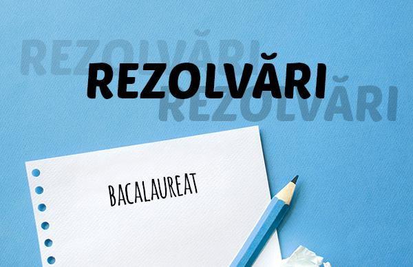 Rezolvare model Bacalaureat 2019 – profil pedagogic